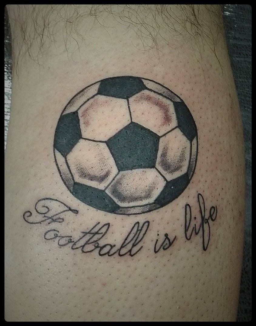 Tattoo De Una Pelota De Fútbol Y Una Frase Que Dice Football Is Life